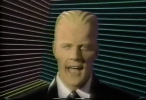 Max Headroom in the flesh... so to speak.