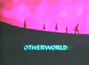 Otherworld Title Card