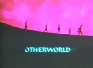 Otherworld Title Card